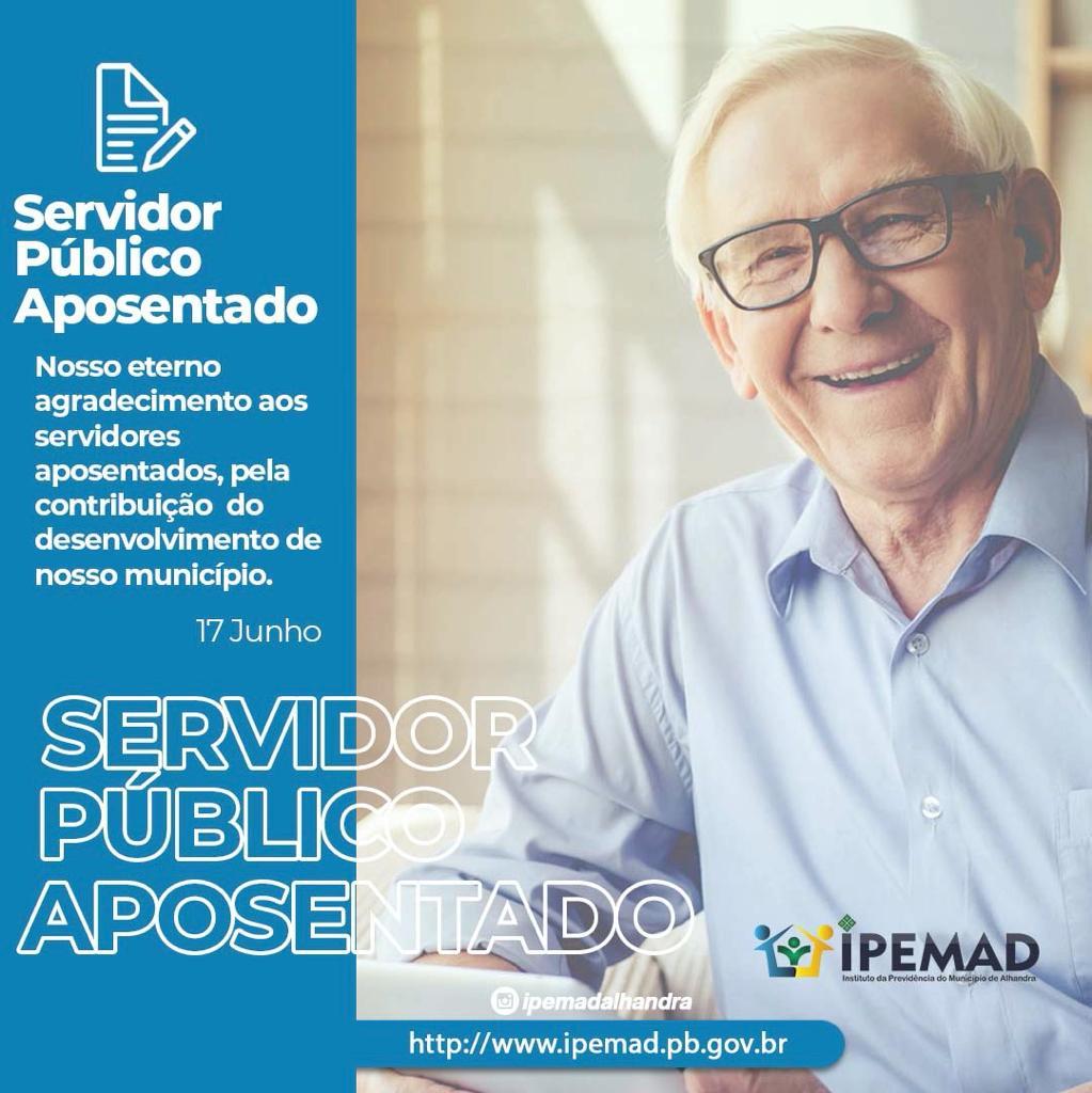 17 DE JUNHO DIA DO SERVIDOR PÚBLICO APOSENTADO